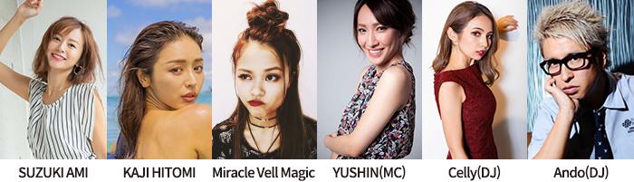 鈴木亜美、加治ひとみ、Miracle Vell Magic、ゆしん(MC)、Celly(DJ)、Ando(DJ)